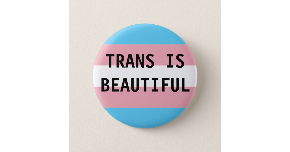 trans_is_beautiful_button-rda68e2c3f9164dbeae63ae8ed3ac0008_k94rf_630